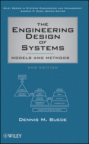 The Engineering Design of Systems: Models and Methods, 2nd Edition (1118210379) cover image