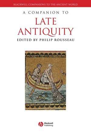 A Companion to Late Antiquity (1118293479) cover image