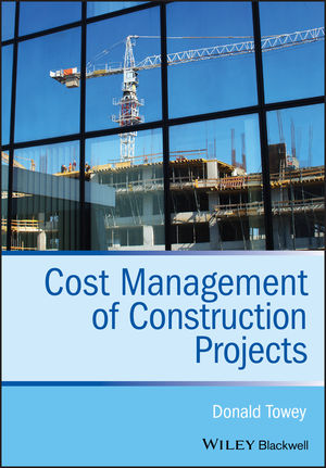 Cost Management of Construction Projects