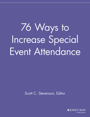 76 Ways to Increase Special Event Attendance