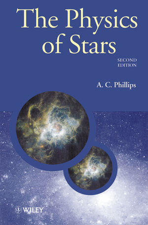The Physics of Stars, 2nd Edition (1118723279) cover image