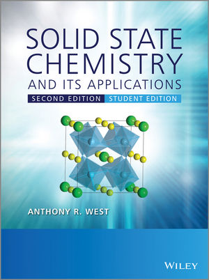 Solid State Chemistry and its Applications, 2nd Edition, Student Edition (1118796179) cover image