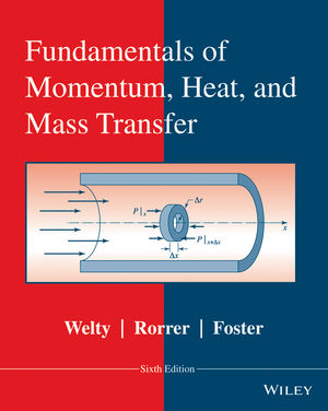 Fundamentals of Momentum, Heat and Mass Transfer, 6th Edition (1118804279) cover image