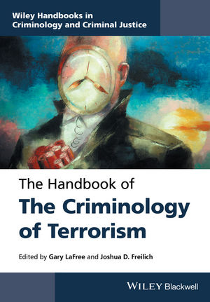 The Handbook of the Criminology of Terrorism (1118923979) cover image