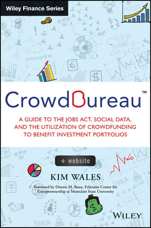 CrowdBureau: A Guide to the JOBS Act, Social Data and the Utilization of Crowdfunding to Benefit Investment Portfolios, + Website