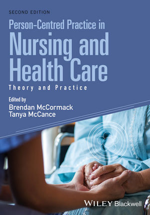 Person-Centred Practice in Nursing and Health Care: Theory and Practice, 2nd Edition (1118990579) cover image