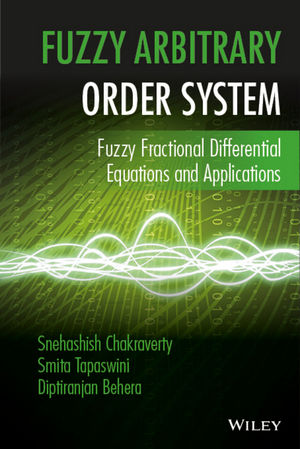 Fuzzy Arbitrary Order System: Fuzzy Fractional Differential Equations and Applications (1119004179) cover image