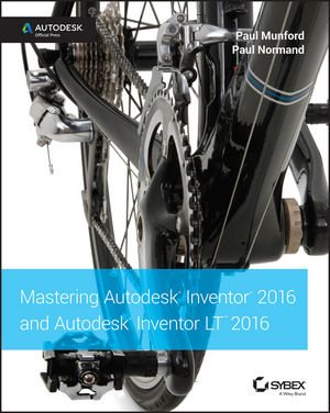 Mastering Autodesk Inventor 2016 and Autodesk Inventor LT 2016: Autodesk Official Press (1119059879) cover image