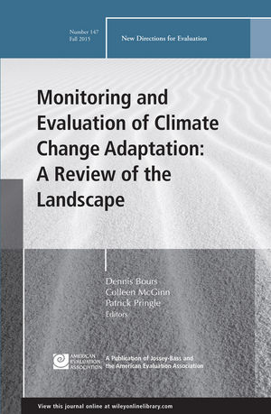 Monitoring and Evaluation of Climate Change Adaptation: A Review of the Landscape: New Directions for Evaluation, Number 147