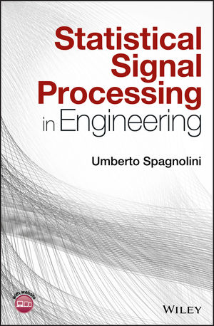 Statistical Signal Processing in Engineering (1119293979) cover image