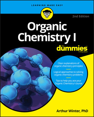 Organic Chemistry I For Dummies, 2nd Edition (1119296579) cover image