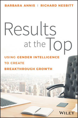 Results at the Top: Using Gender Intelligence to Create Breakthrough Growth (1119384079) cover image