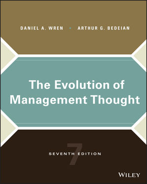 The Evolution of Management Thought, 7th Edition