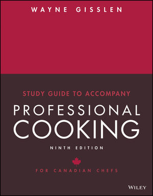 Study Guide to Accompany Professional Cooking for Canadian Chefs, 9th Canadian Edition