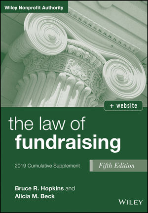 The Law of Fundraising, 2019 Cumulative Supplement, 5th Edition