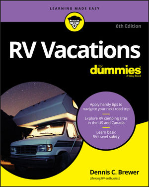 RV Vacations For Dummies, 6th Edition