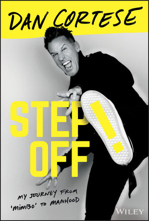 Step Off!: My Journey from Mimbo to Manhood