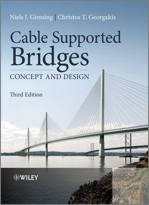 Cable Supported Bridges: Concept and Design, 3rd Edition (1119951879) cover image