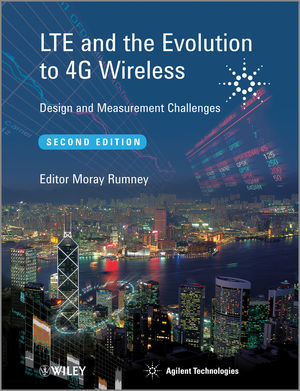 Book Cover Image for LTE and the Evolution to 4G Wireless: Design and Measurement Challenges, 2nd Edition