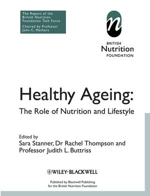 Healthy Ageing: The Role of Nutrition and Lifestyle  (1405178779) cover image