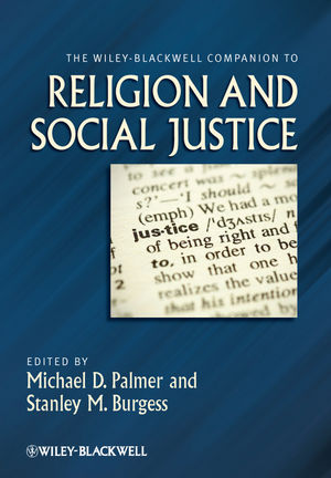 The Wiley-Blackwell Companion to Religion and Social Justice