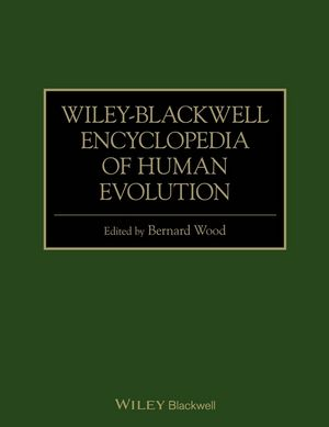 Wiley-Blackwell Encyclopedia of Human Evolution, 2 Volume Set (1444342479) cover image