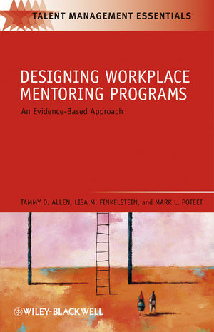 Designing Workplace Mentoring Programs: An Evidence-Based Approach (1444357379) cover image