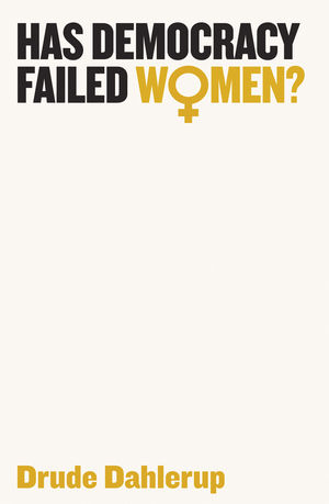 Has Democracy Failed Women? (1509516379) cover image