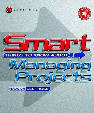Smart Things to Know About, Managing Projects