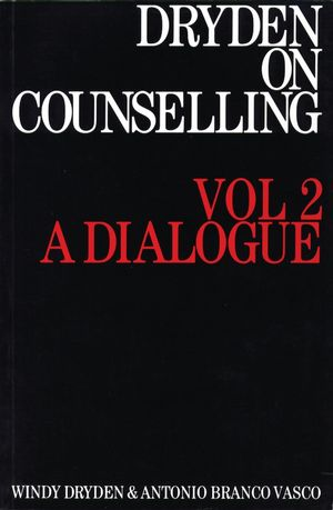 Dryden on Counselling: A Dialogue, Volume 2