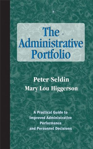 The Administrative Portfolio: A Practical Guide to Improved Administrative Performance and Personnel Decisions  (1882982479) cover image