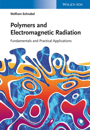 Polymers and Electromagnetic Radiation: Fundamentals and Practical Applications