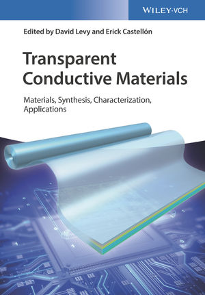 Transparent Conductive Materials: Materials, Synthesis, Characterization, Applications