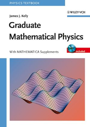 Graduate Mathematical Physics, With MATHEMATICA Supplements (3527406379) cover image