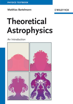 Theoretical Astrophysics: An Introduction (3527669779) cover image