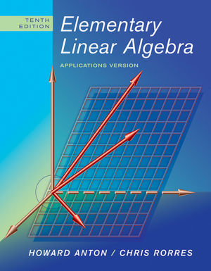 Elementary Linear Algebra: Applications Version, 10th Edition (EHEP001579) cover image