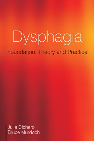 Dysphagia: Foundation, Theory and Practice (047002917X) cover image