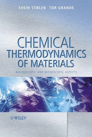 Chemical Thermodynamics of Materials: Macroscopic and Microscopic Aspects (047009267X) cover image