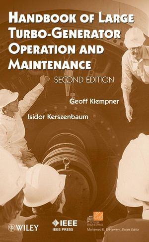 Handbook of Large Turbo-Generator Operation and Maintenance, 2nd Edition (047016767X) cover image