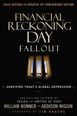 Financial Reckoning Day Fallout: Surviving Today's Global Depression, 2nd Edition