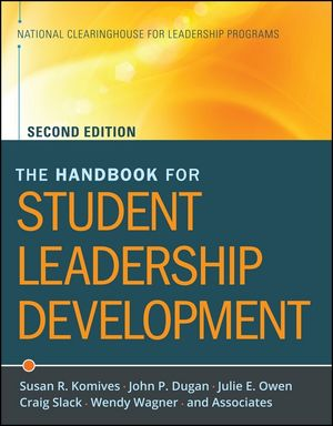 The Handbook for Student Leadership Development, 2nd Edition
