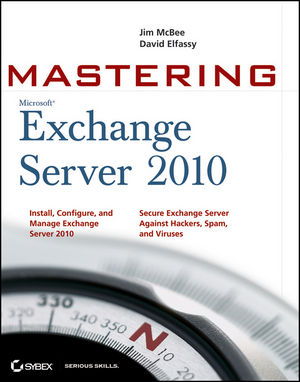 Mastering Microsoft Exchange Server 2010 (047063717X) cover image