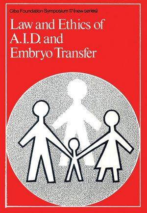 Law and Ethics of A.I.D. and Embryo Transfer (047071767X) cover image