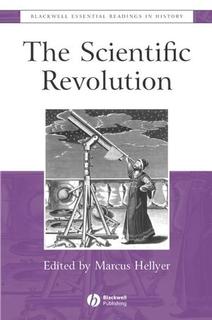 The Scientific Revolution: The Essential Readings (047075477X) cover image