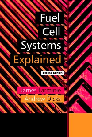 Fuel Cell Systems Explained, 2nd Edition (047084857X) cover image