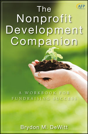 The Nonprofit Development Companion: A Workbook for Fundraising Success (047090657X) cover image