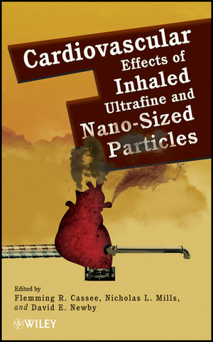 Cardiovascular Effects of Inhaled Ultrafine and Nano-Sized Particles (047092277X) cover image
