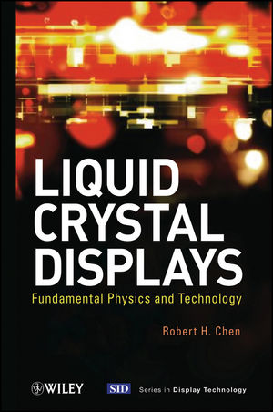 Liquid Crystal Displays: Fundamental Physics and Technology (047093087X) cover image