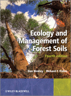 Ecology and Management of Forest Soils, 4th Edition (047097947X) cover image
