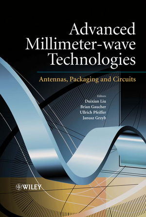 Advanced Millimeter-wave Technologies: Antennas, Packaging and Circuits (047099617X) cover image